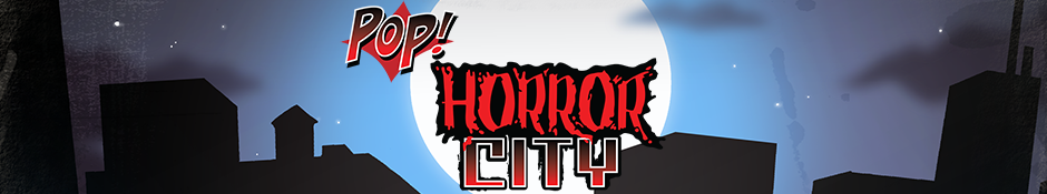 Pop! Horror City