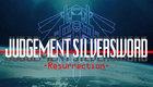 Judgement Silversword -Resurrection-