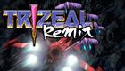 TRIZEAL Remix