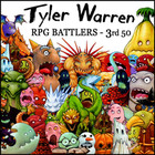 Tyler Warren RPG BATTLERS - 3rd 50