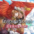 Inspirational 音楽素材集 Vol.3