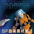 SF音楽素材集2 -Futuristic Atmospheres 2-