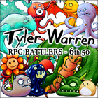 Tyler Warren RPG BATTLERS - 6th 50
