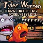 Tyler Warren RPG BATTLERS Pixel-Style 3
