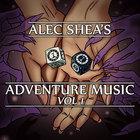 Alec Shea's Adventure Music Vol 1