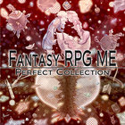 Fantasy RPG ME Perfect Collection