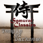 Samurai Classics -Temple of Darkness-