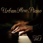 Urban Slow Piano Vol.1