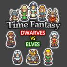 TIME FANTASY: DWARVES VS ELVES