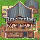 TIME FANTASY: FARM&FORT