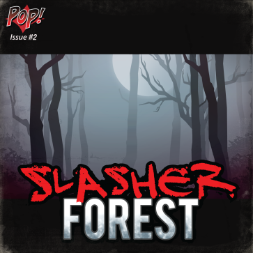 POP: Slasher Forest
