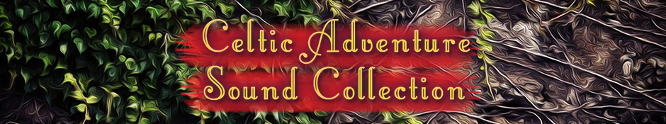 Celtic Adventure Sound Collection