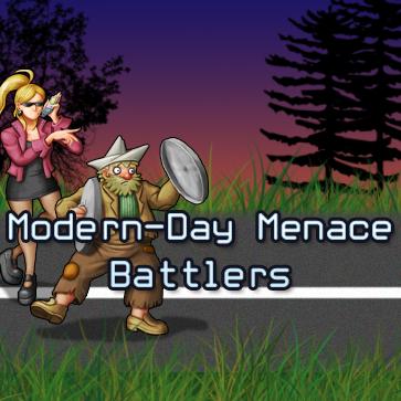 Modern-Day Menace Battlers