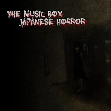 The Music Box: Japanese Horror