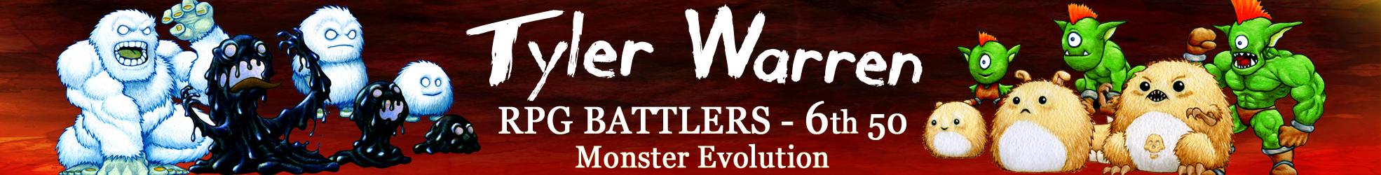 Tyler Warren RPG Battlers: Monster Evolution