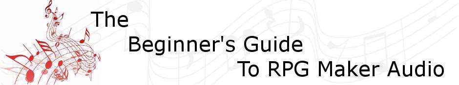 Beginner 39 s guide to rpg maker audio make a game for Bureau 13 rpg pdf