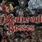 Medieval: Bosses