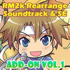 Add-on Vol.1: RM2k Rearrange Soundtrack & SE