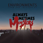 Always Sometimes Monsters Environment Pack