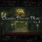Dignified Fantasy Music Vol.4 - Royal Palace -