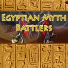 Egyptian Myth Battlers
