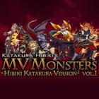 Hibiki Katakura MV Monsters Vol.1