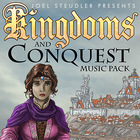 Kingdoms and Conquest Music Pack