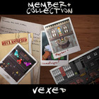 Member Plus Collection: Vexed