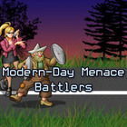 Modern Day Menace Battlers