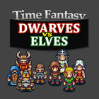 Time Fantasy Add-on: Dwarves Vs Elves