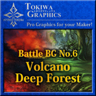 TOKIWA GRAPHICS Battle BG No.6 Volcano/Deep Forest