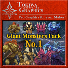 TOKIWA GRAPHICS Giant Monsters Pack No.1