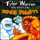 Tyler Warren RPG Battlers Boss Fight