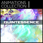 Animations Collection I: Quintessence