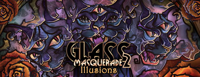 Glass Masquerade 2